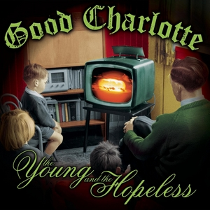 <i>The Young and the Hopeless</i> 2002 studio album by Good Charlotte