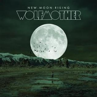 New Moon Rising (song) 2009 single by Wolfmother