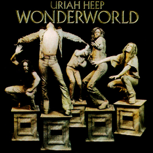<i>Wonderworld</i> (album) 1974 studio album by Uriah Heep
