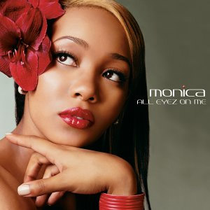 <i>All Eyez on Me</i> (Monica album) 2002 studio album by Monica