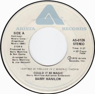 Could It Be Magic 1975 single by Barry Manilow