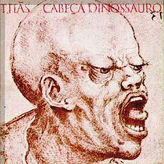 <i>Cabeça Dinossauro</i> 1986 studio album by Titãs