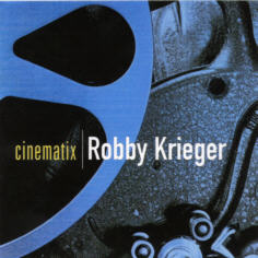 <i>Cinematix</i> 2000 studio album by Robby Krieger
