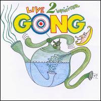 <i>Live 2 Infinitea</i> 2000 live album by Gong