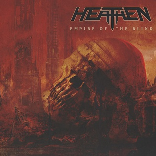 PLAYLISTS 2021 - Page 19 Heathen_-_Empire_of_the_Blind