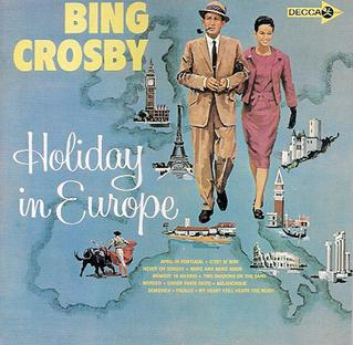 <i>Holiday in Europe</i> album by Bing Crosby