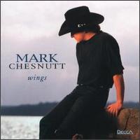 <i>Wings</i> (Mark Chesnutt album) 1995 studio album by Mark Chesnutt