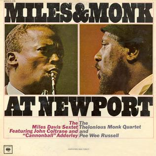 <i>Miles & Monk at Newport</i> 1964 live album by Miles Davis and Thelonious Monk
