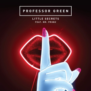 Professor Green featuring Mr Probz - Little Secrets (studio acapella)