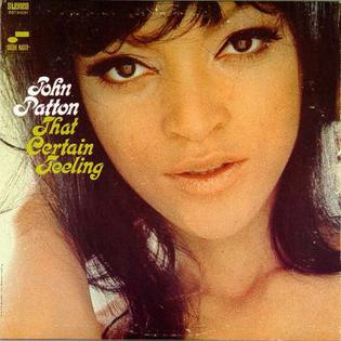 <i>That Certain Feeling</i> (album) album by John Patton
