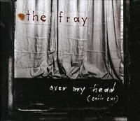 The Fray - Over My Head (Cable Car).jpg