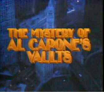 The Mystery of Al Capones's Vaults.jpg
