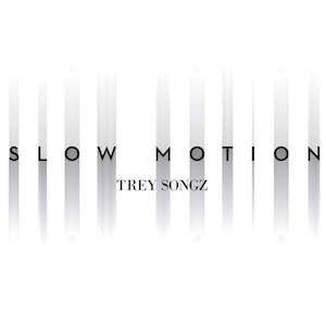 Trey Songz — Slow Motion (studio acapella)