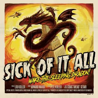 <i>Wake the Sleeping Dragon!</i> 2018 studio album by Sick of It All