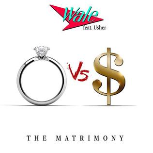 The Matrimony (song) 2015 song performed by Wale