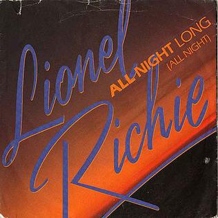 All Night Long (All Night) 1983 Lionel Richie single from the album Cant Slow Down