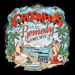 Remedy (Crookers song) Crookers song