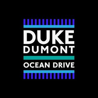 Image result for ocean drive duke dumont