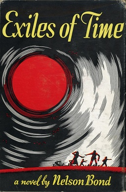 <i>Exiles of Time</i> Novel by Nelson S. Bond