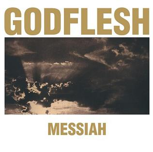 <i>Messiah</i> (EP) 2000 EP by Godflesh