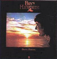 <i>Grand Arrival</i> 1978 studio album by Bryn Haworth