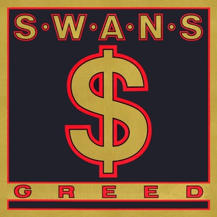 <i>Greed</i> (Swans album) 1986 studio album by Swans