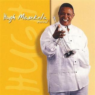<i>Revival</i> (Hugh Masekela album) 2005 studio album by Hugh Masekela