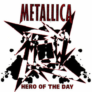 Hero of the Day single by Metallica