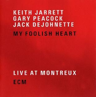 Montreux Jazz Festival >> My Foolish Heart (Keith Jarrett album) - Wikipedia