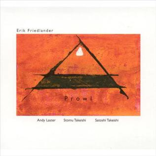 <i>Prowl</i> (album) 2006 studio album by Erik Friedlander