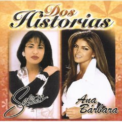 <i>Dos Historias</i> 2006 greatest hits album by Selena and Ana Bárbara