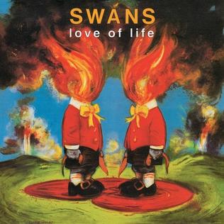 <i>Love of Life</i> (album) 1992 studio album by Swans