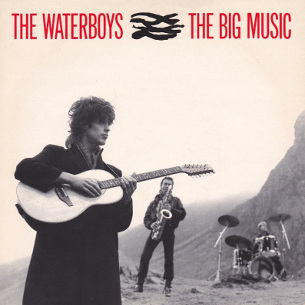 The Big Music 1984 single by The Waterboys