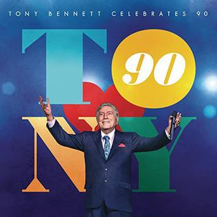 <i>Tony Bennett Celebrates 90</i> 2016 live album by Tony Bennett and various artists