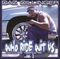<i>Who Ride wit Us: Tha Compalation, Vol. 2</i> 2002 compilation album by Daz Dillinger