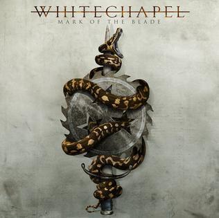 <i>Mark of the Blade</i> 2016 studio album by Whitechapel