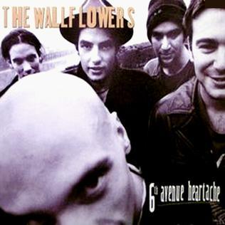 6th Avenue Heartache 1996 single by The Wallflowers