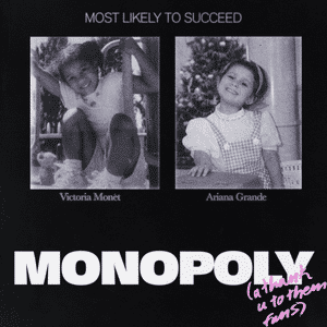 Monopoly (song) Ariana Grande and Victoria Monét song
