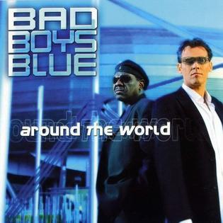 <i>Around the World</i> (Bad Boys Blue album) album by Bad Boys Blue