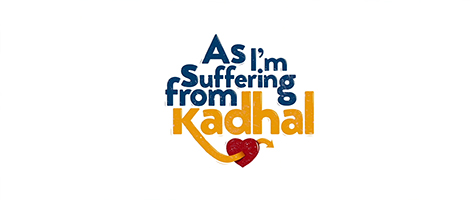Picture of a TV show: As I'm Suffering From Kadhal