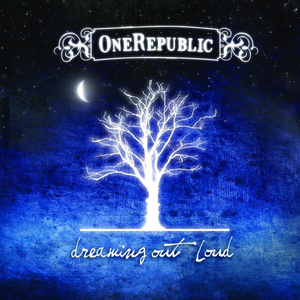 DREAMING OUT LOUD ONE REPUBLIC DOWNLOAD