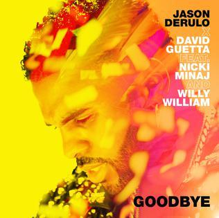 Goodbye (Jason Derulo and David Guetta song) song by David Guetta and Jason Derulo