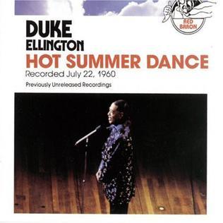 <i>Hot Summer Dance</i> 1991 live album by Duke Ellington