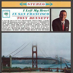 <i>I Left My Heart in San Francisco</i> (album) 1962 studio album by Tony Bennett