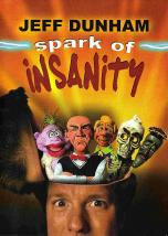 Jeff Dunham Spark Of Insanity.jpg