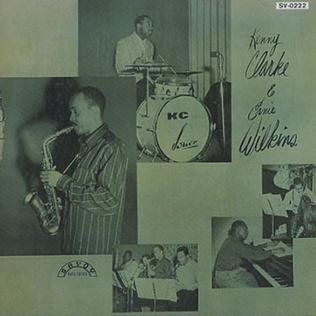 <i>Kenny Clarke & Ernie Wilkins</i> 1955 studio album by Kenny Clarke and Ernie Wilkins