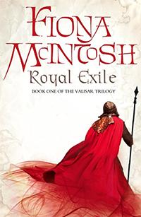 <i>Royal Exile</i> novel by Fiona McIntosh