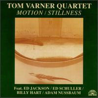 <i>Motion/Stillness</i> 1982 live album by Tom Varner