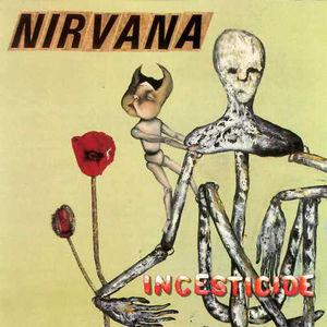 http://upload.wikimedia.org/wikipedia/en/8/85/Nirvana-Incesticide.jpg