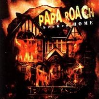 Broken Home (Papa Roach song) single